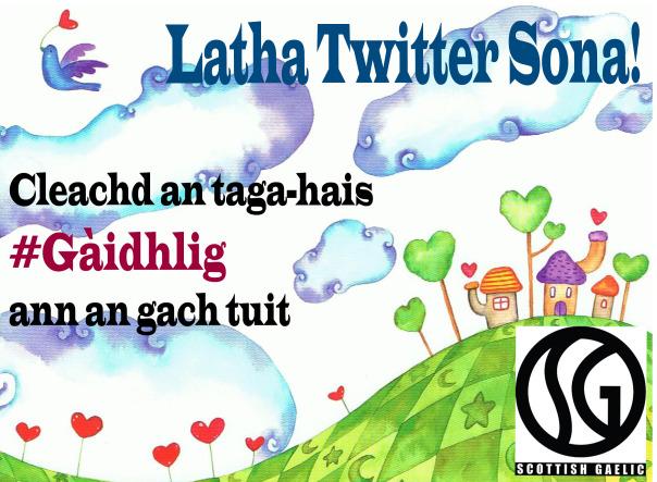Happy Gaelic Twitter Day